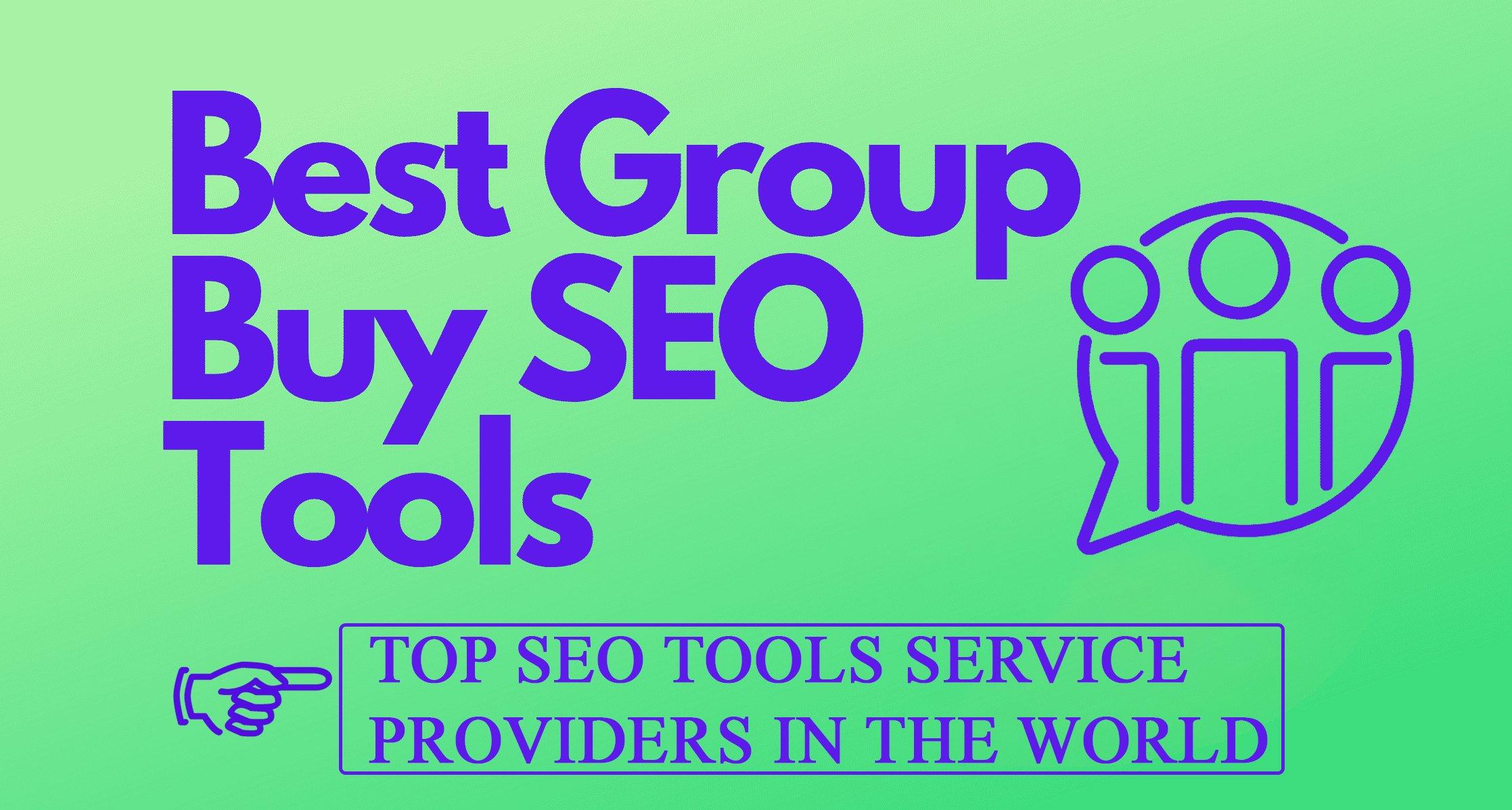 Top Group Buy SEO Tools